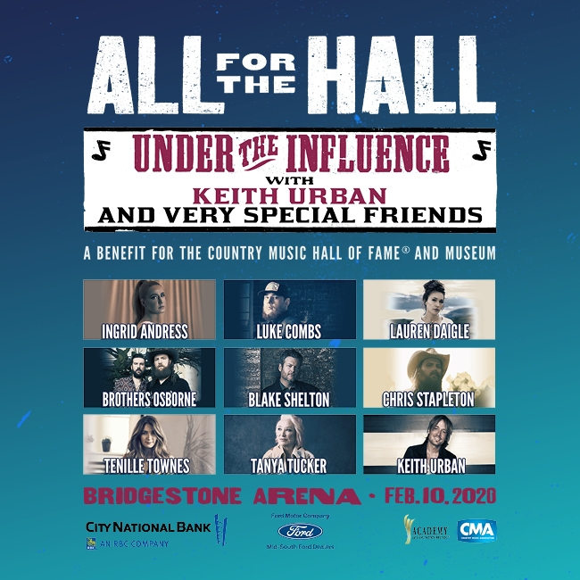 All for the Hall | Under the Influence with Keith Urban and Very Special Friends | A benefit for the Country Music Hall of Fame and Museum | February 10, 2020